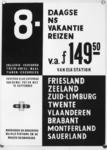 167103 Afbeelding van een affiche van de N.S. voor 8-daagse vakantiereizen per trein naar Friesland, Zeeland, ...