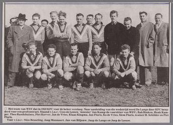 WAT002001130 Het team van WSV dat in 1959 KFC voor de beker versloeg. Naar aanleiding van die wedstrijd werd De Lange ...
