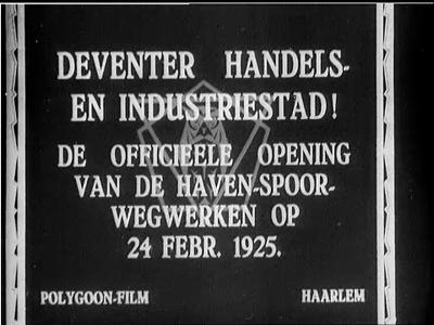 13409 BB01997 Reportage over de opening van de haven-spoorwegwegwerken te Deventer, met beelden van de aankomst op het ...