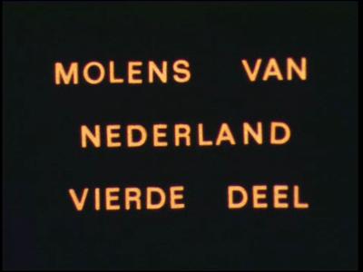 13431 BB02019 Een film over Nederlandse molens, met in dit deel de watermolen.