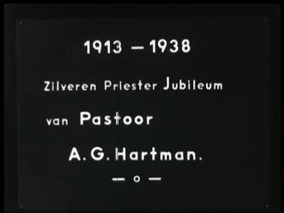 3077 BB03248 Verslag van de viering van het 25-jarig priester-jubileum van A.G. Hartman te Enschede, aangeboden door ...