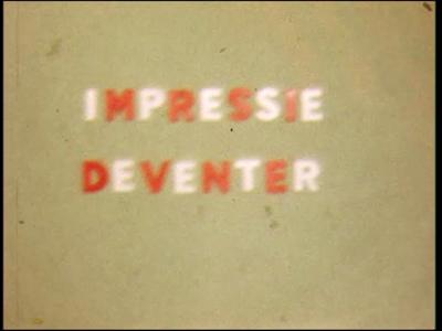 4463 BB07687 Een film, bestaande uit 2 delen, rond een impressie van Deventer en een boottocht van leerlingen van de ...