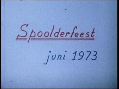 7632 BB03468 Het leven van de buurtschap Spoolde. 0:00:00 Spoolderfeest juni 1973. Allegorische optocht voor de ...