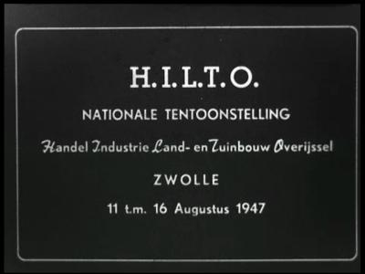 9566 BB00016 Een film rondom de Hilto van 1947, de nationale tentoonstelling van Handel, Industrie, Land en Tuinbouw, ...