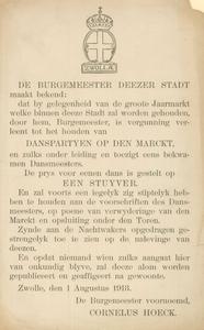 633 -TP000175 Pamflet uit 1913 waarop een vergunning wordt afgekondigd. DE BURGEMEESTER DEEZER STADT maakt bekend: / ...