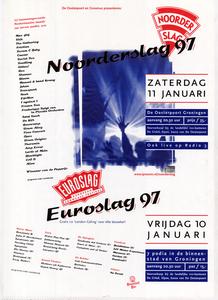 affiche Euroslag Noorderslag 1997 <br/>Ontwerpburo Elzo Smid plus <br/>Stichting Noorderslag <br/>10-11 januari 1997 <br/>concertaffiche <br/>De Oosterpoort
