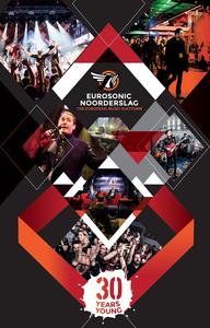 Eurosonic Noorderslag 2016 <br/>affiche Eurosonic Noorderslag 2016 <br/>binnenstad Groningen <br/>30ste editie van dit festival
