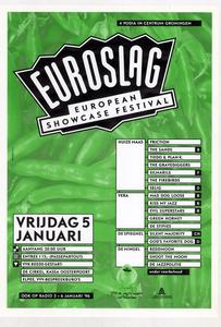 affiche Euroslag 1996 <br/>Elzo Smid plus <br/>Stichting Noorderslag <br/>5 januari 1996 <br/>concertaffiche <br/>De Oosterpoort <br/>de naam van het festival is veranderd van Euroslagt (1995) <br/>in Euroslag (1996). In 1999 krijgt het zijn definitieve naam: <br/>Eurosonic
