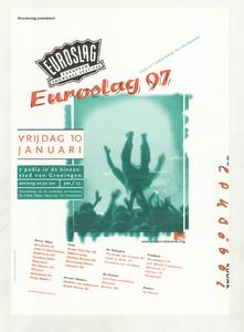 Beschrijving: Affiche Euroslag 1997 Ontwerp: Ontwerpburo Elzo Smid plus Gelegenheid: Euroslag Festival Datum: 10 januari 1997 Uit: collectie Poparchief Groningen, archiefnummer: 2410-22128