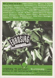 Beschrijving: Affiche Euroslag 1998 Ontwerp: Elzo Smid Gelegenheid: Euroslag Festival Datum: 9 januari 1998 Uit: collectie Poparchief Groningen, archiefnummer: 2720-0753