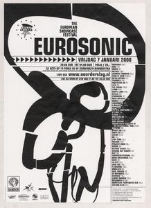 Beschrijving: Affiche Eurosonic 2000 Ontwerp: Grafisch Komplot bno Gelegenheid: Eurosonic Noorderslag Festival Datum: 7 januari 2000 Uit: collectie Poparchief Groningen, archiefnummer: 2720-0754