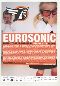 Beschrijving: Affiche Eurosonic 2002 Ontwerp: Studio Frank & Lisa Gelegenheid: Eurosonic Noorderslag Festival Datum: 11 januari 2002 Uit: collectie Poparchief Groningen, archiefnummer: 2410-22121