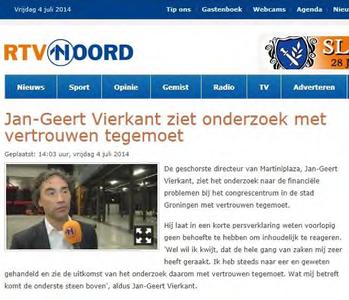 Martini Plaza : van website RTV Noord, artikel over directeur Jan-Geert Vierkant